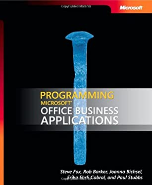 Programming Microsoft(r) Office Business Applications 9780735625365