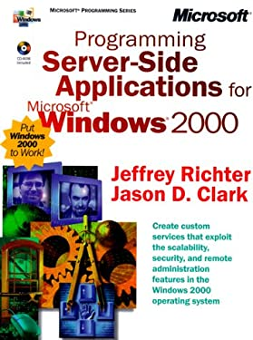 Programming Server-Side Applications for Microsoft Windows 2000 [With CD-ROM] 9780735607538