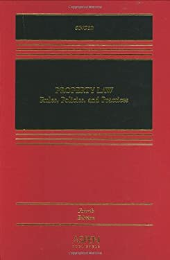 Property Law: Rules, Policies, and Practices 9780735555471