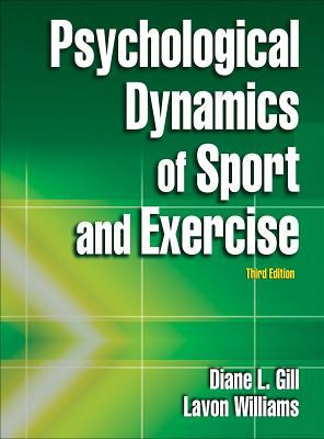Psychological Dynamics of Sport and Exercise 9780736062640