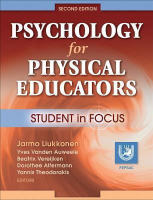 Psychology for Physical Educators: Student in Focus 9780736062404