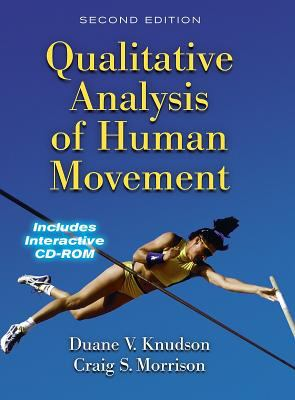 Qualitative Analysis of Human Movement 2nd Ed. [With CDROM] 9780736034623
