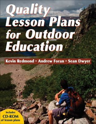 Quality Lesson Plans for Outdoor Education [With CDROM] 9780736071314