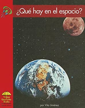 Que Hay en el Espacio? = What Is in Space? 9780736859905