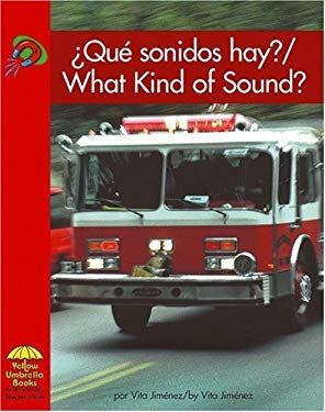 Que Sonidos Hay?/What Kind of Sound? 9780736860093