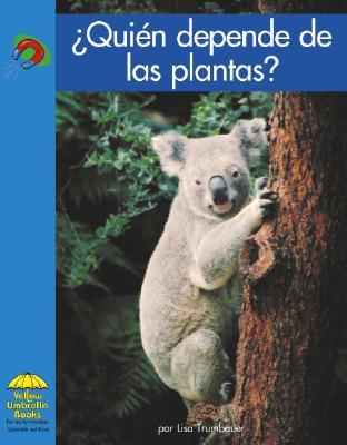 Quien Depende de las Plantas? 9780736841405
