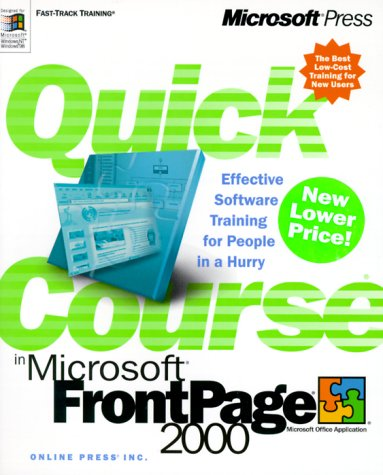 Quick Course in Microsoft FrontPage 2000 9780735610866