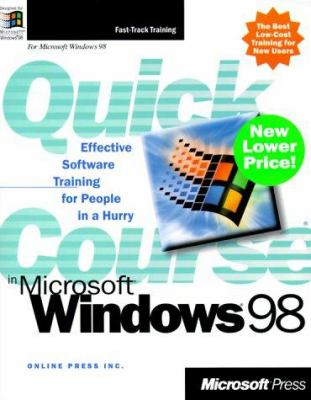 Quick Course in Microsoft Windows 98 9780735610781