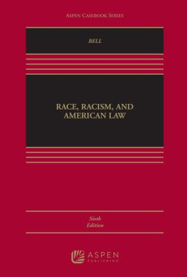 Race, Racism, and American Law 9780735575745