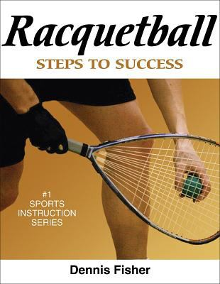 Racquetball: Steps to Success 9780736069397