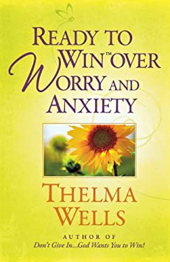 Ready to Win Over Worry and Anxiety 9780736928250