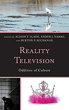 Reality Television: Oddities of Culture 9780739185643