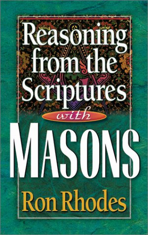 Reasoning from the Scriptures with Masons 9780736904674