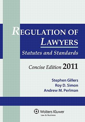 Regulation Lawyers: Statutes & Standards Concise Edition 2011 9780735590571