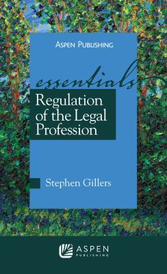 Regulation of the Legal Profession 9780735577381