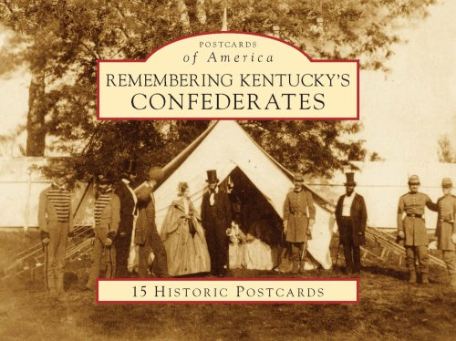 Remembering Kentucky's Confederates 9780738525600