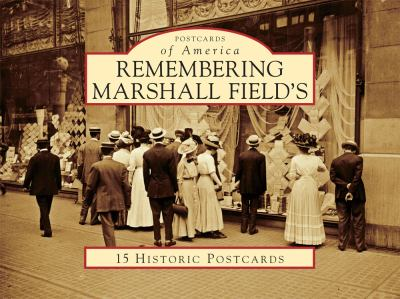 Remembering Marshall Field's 9780738583242
