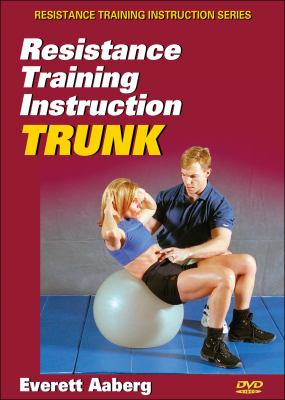 Resistance Training Instruction DVD: Trunk