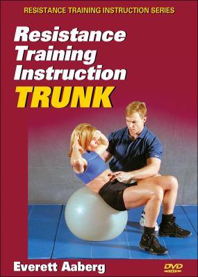 Resistance Training Instruction DVD: Trunk