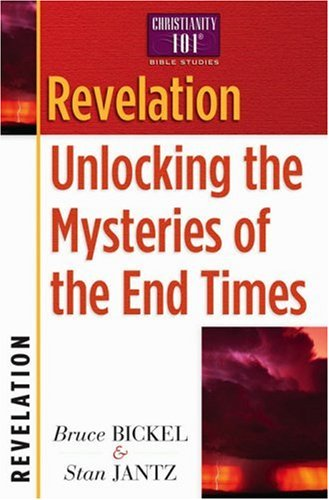 Revelation: Unlocking the Mysteries of the End Times 9780736907941