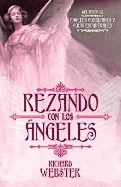 Rezando Con los Angeles = Praying with Angels 9780738712833