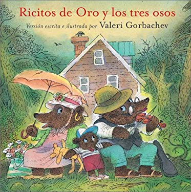 Ricitos de Oro y Los Tres Osos: Goldilocks and the Three Bears = Goldilocks and the Three Bears 9780735817760