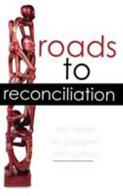 Roads to Reconciliation 9780739109038