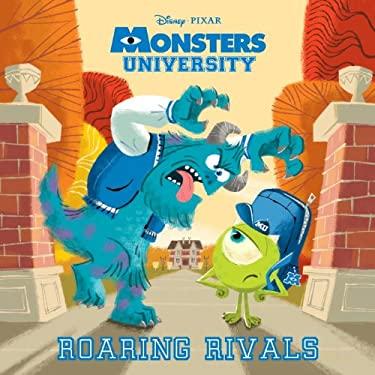 Roaring Rivals (Disney/Pixar Monsters University) (Pictureback(R)) 9780736430418