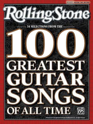 Rolling Stone 34 Selections from the 100 Greatest Guitar Songs of All Time 9780739061480