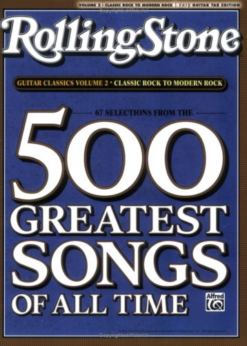 RollingStone guitar classics, volume 2: Classic Rock to Modern Rock 9780739052211