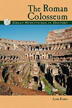 The Roman Colosseum 9780737715613