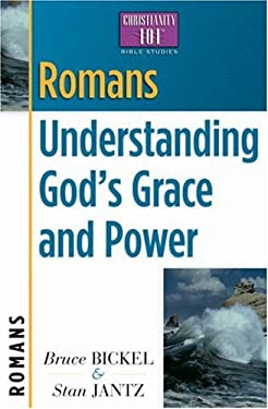 Romans: Understanding God's Grace and Power 9780736909075