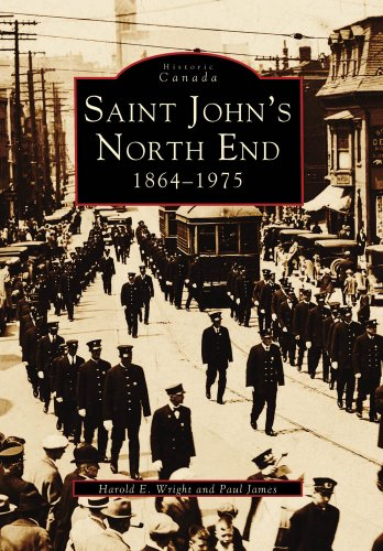 Saint John's North End: 1864-1975 9780738572703