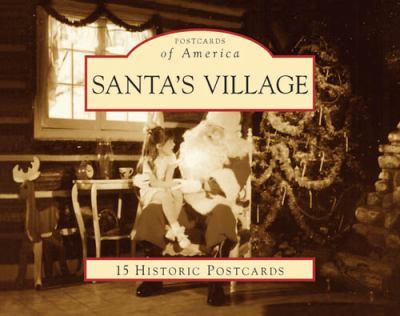 Santa's Village 9780738561011