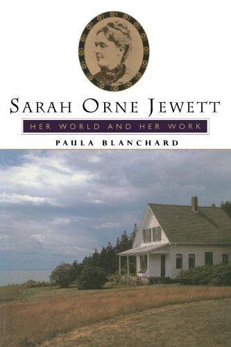 Sarah Orne Jewett: Her World and Her Work 9780738208329