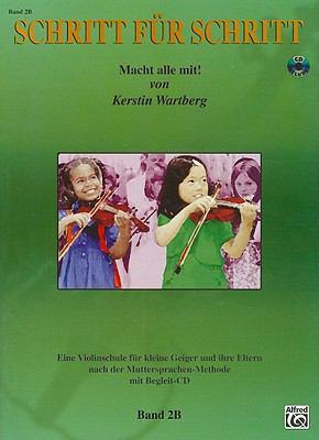 Schritt Fur Schritt, Band 2B: Macht Alle Mit! [With CD (Audio)] 9780739042267