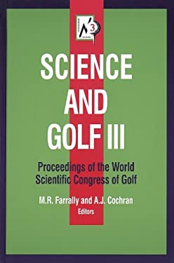 Science and Golf III: Prcdngs of Wrld Scientific Congress of Golf: Proceedings of the World Scientific Congress of Golf 9780736000208