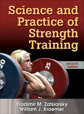 Science and Practice of Strength Training 9780736056281