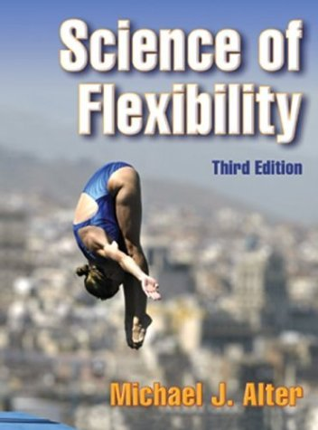 Science of Flexibility - 3rd Edition 9780736048989