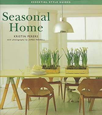 Seasonal Home 9780737000191