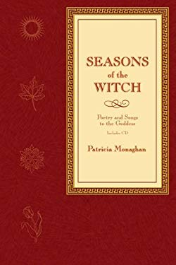 Seasons of the Witch: Poetry and Songs to the Goddess [With CD] 9780738701806