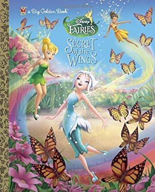 Secret of the Wings (Disney Fairies) 9780736430036