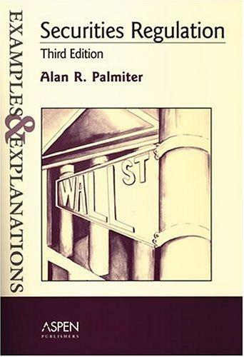 Securities Regulation: Examples & Explanations 9780735551008