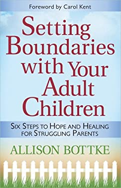 Setting Boundaries with Your Adult Children 9780736921350