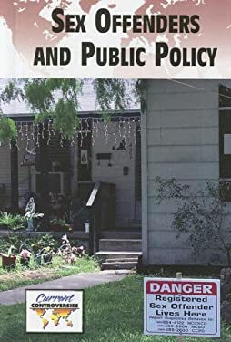 Sex Offenders and Public Policy 9780737737974