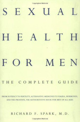 Sexual Health for Men: The Complete Guide 9780738202068