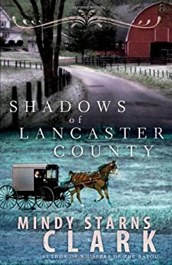 Shadows of Lancaster County 9780736924474