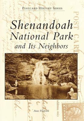 Shenandoah National Park and Its Neighbors