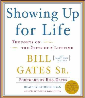 Showing Up for Life: Thoughts on the Gifts of a Lifetime 9780739370711