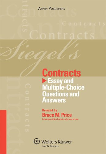Siegel's Contracts: Essay and Multiple-Choice Questions and Answers 9780735579019